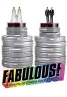 Fabulous! A História do Cinema Gay & Lésbico