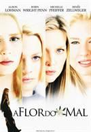 A Flor do Mal (em HD)