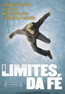 Nos Limites da Fé (em HD)