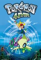 Pokémon 4Ever (V.P.)