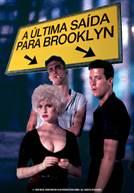 A Última Saída para Brooklyn