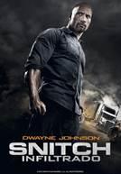 Snitch - Infiltrado