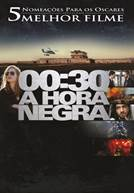 00:30 Hora Negra (em HD)