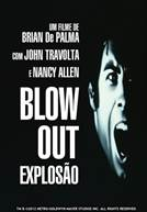 Blow Out - Explosão
