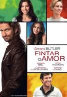 Fintar o Amor (em HD)