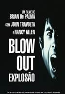 Blow Out - Explosão (em HD)