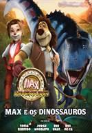 Max e os Dinossauros (V.P.) (em HD)