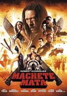 Machete Mata (em HD)