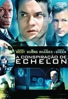 A Conspiração de Echelon (em HD)