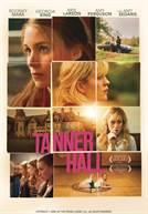 Tanner Hall (em HD)