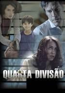 Quarta Divisão (em HD)