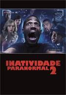 Inatividade Paranormal 2 (em HD)