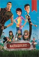 Matraquilhos (V.P.) (em HD)