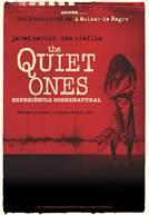The Quiet Ones - Experiência Sobrenatural (em HD)