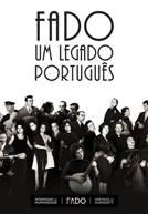 Fado: Um Legado Português (em HD)