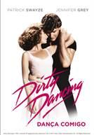 Dirty Dancing - Dança Comigo