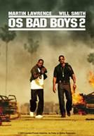 Os Bad Boys 2 (em HD)