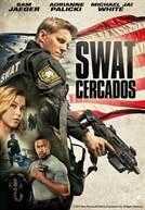 SWAT: Cercados