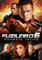 Fuzileiro 6: Combate Tático (em HD)