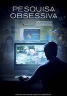 Pesquisa Obsessiva (em HD)
