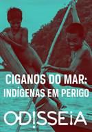 Ciganos do Mar: Indígenas em Perigo