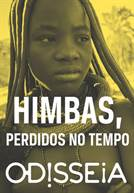 Himbas, Perdidos no Tempo