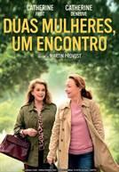 Duas Mulheres, Um Encontro (em HD)