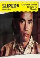 O Grande Mestre do Kung Fu Shaolin