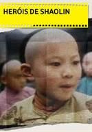 Heróis de Shaolin