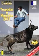 Touradas e Marradas 2013 - Especial 1ª parte