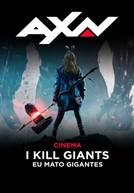 I Kill Giants - Eu Mato Gigantes (em HD)