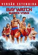 Baywatch: Marés Vivas