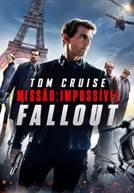Missão: Impossível - Fallout (em HD)