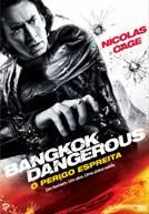 Bangkok Dangerous - O Perigo Espreita