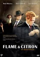 Flame & Citron - Os Resistentes