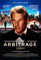 Arbitrage - A Fraude (em HD)