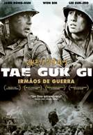 Tae Guk Gi - Irmãos de Guerra