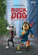 Rock Dog - Um Sonho Altamente! (V.P.)