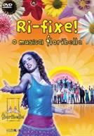 Floribella: Musical Ri Fixe