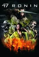 47 Ronin - A Grande Batalha Samurai
