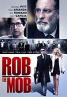 Rob the Mob (em HD)