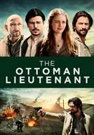 The Ottoman Lieutenant (em HD)