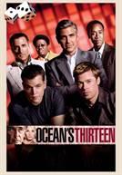 Ocean´s Thirteen (em HD)