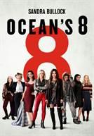 Ocean's 8 (em HD)